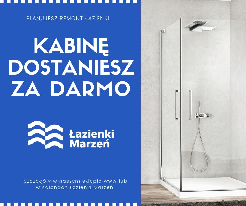 kabina prysznicowa ZA DARMO.